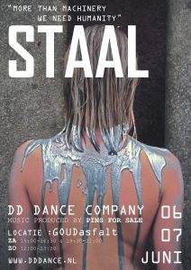 Afgelast: STAAL ᴀ ᴘᴇʀғᴏʀᴍᴀɴᴄᴇ by - DD Dance Company @ GOUDasfalt